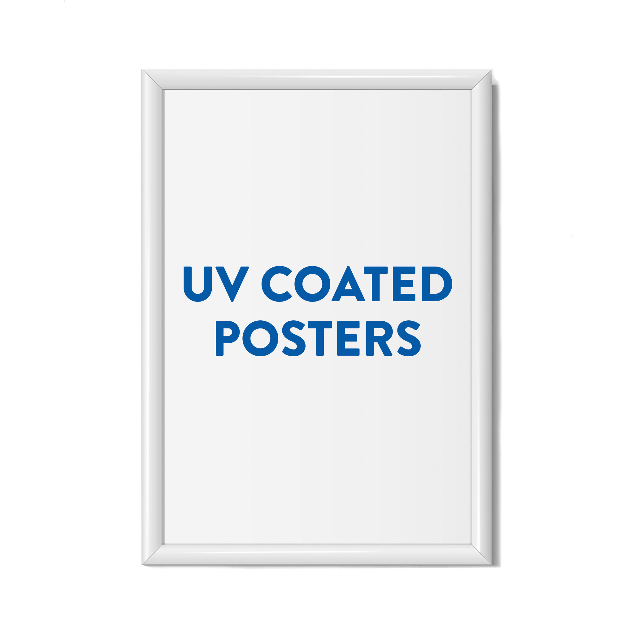 UV Coated Posters